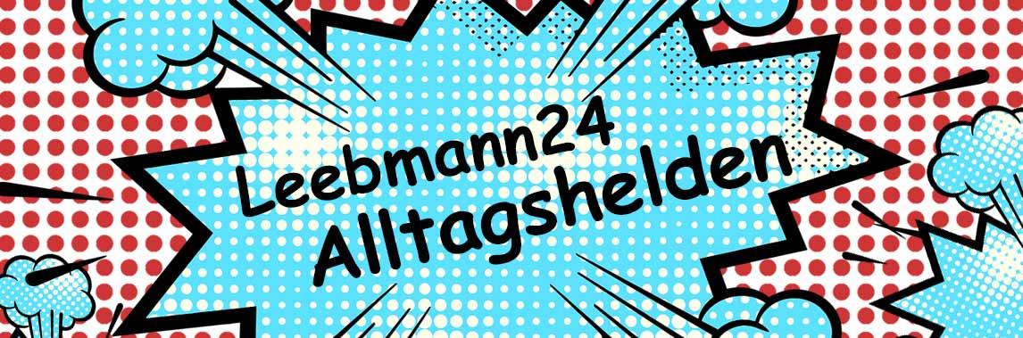 Leebmann24 Alltagshelden